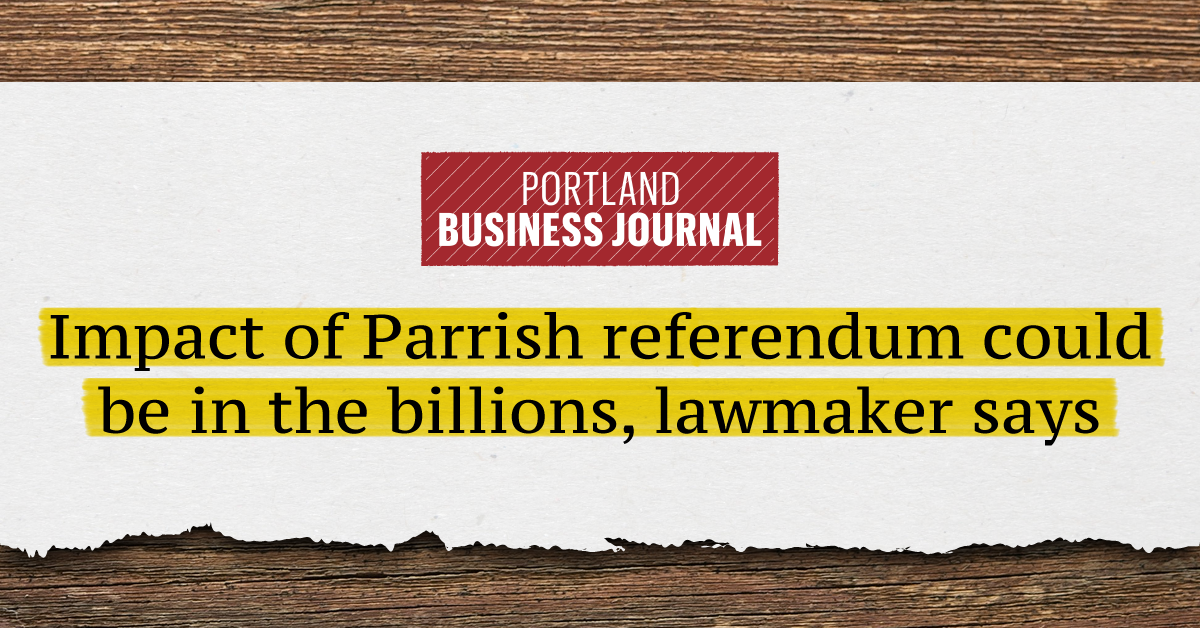Impact of Parrish referendum could be in the billions, lawmaker says...
